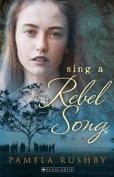 Sing a Rebel Song