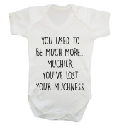 You used to be much more muchier you've lost your muchness baby vest bodysuit babygrow