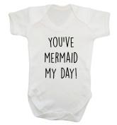 You've mermaid my day! baby vest bodysuit babygrow