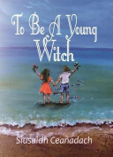 To be a Young Witch