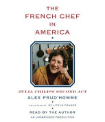 The French Chef in America [Audio]