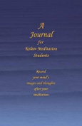 A Journal for Kelee(r) Meditation Students