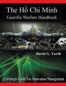 The H Chi Minh Guerilla Warfare Handbook