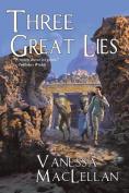 Three Great Lies