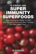 Super Immunity Superfoods