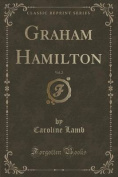 Graham Hamilton, Vol. 2