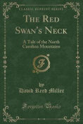 The Red Swan's Neck