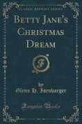 Betty Jane's Christmas Dream