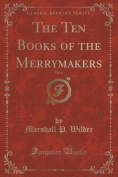 The Ten Books of the Merrymakers, Vol. 6