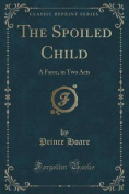The Spoiled Child