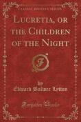 Lucretia, or the Children of the Night