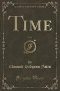 Time, Vol. 6 (Classic Reprint)