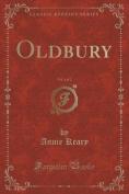 Oldbury, Vol. 1 of 2