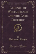 Legends of Westmorland and the Lake District
