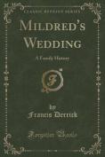 Mildred's Wedding