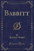 Babbitt (Classic Reprint)