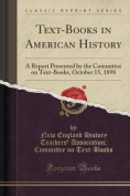 Text-Books in American History