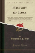 History of Iowa, Vol. 1