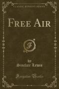 Free Air (Classic Reprint)