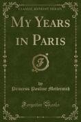 My Years in Paris