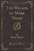 The Wilson of Mark Twain