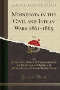 Minnesota in the Civil and Indian Wars 1861-1865, Vol. 2