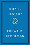 Why Be Jewish?: A Testament