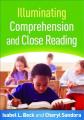 Illuminating Comprehension and Close Reading