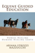 Equine Guided Education