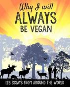 Why I Will Always Be Vegan
