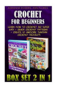 Crochet for Beginners Box Set 2 in 1