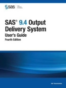 SAS 9.4 Output Delivery System