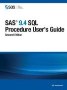 SAS 9.4 SQL Procedure User's Guide, Second Edition