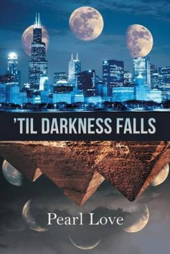 'Til Darkness Falls by Pearl Love.