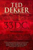 33 D.C.: Una Novela [Spanish]