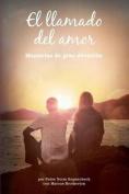 El Llamado del Amor [Spanish]