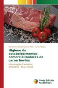 Higiene de Estabelecimentos Comercializadores de Carne Bovina [POR]