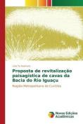 Proposta de Revitalizacao Paisagistica de Cavas Da Bacia Do Rio Iguacu [POR]