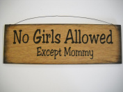 No Girls Allowed Except Mommy Boys Bedroom Door Decor Hand Stencilled Wooden Wall Art Sign