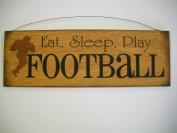 Eat Sleep Play Football Boys Sports Bedroom Hand Stencilled Wooden Wall Art Sign
