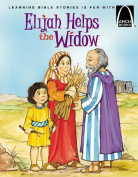 Elijah Helps a Widow - Arch Books