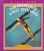 Swimming and Diving (True Books
