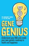 GENE GENIUS (Mira Non-fiction)