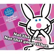 It's Happy Bunny 2015 Daily Desk Calendar
