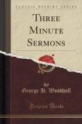 Three Minute Sermons
