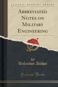 Abbreviated Notes on Military Engineering