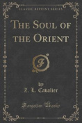 The Soul of the Orient