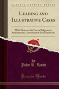 Leading and Illustrative Cases