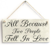 All Because Two People Fell In Love Handmade Wood Sign Wedding Anniversary Gift