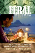 Feral Dilemma by Michael Anderson